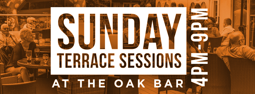 Sunday Terrace Sessions at the Oak Bar
